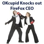OKcupid's FireFox Protest Results in CEO Resigning